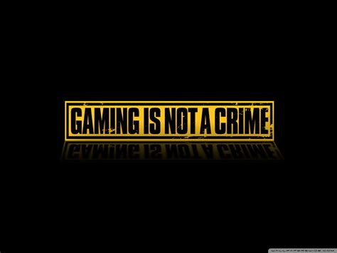 Gaming Is Not A Crime Ultra HD Desktop Background