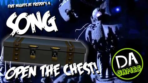 FIVE NIGHTS AT FREDDY'S 4 SONG (OPEN THE CHEST) LYRIC