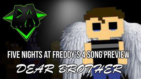 FIVE NIGHTS AT FREDDY'S 4 SONG (DEAR BROTHER) PREVIEW