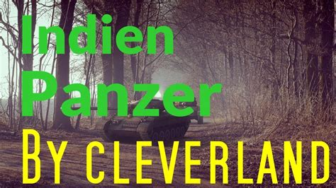 World of tanks Indien-Panzer By cleverland - YouTube